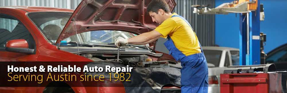Honest and Reliable Auto Repair - Serving Austin Since 1982